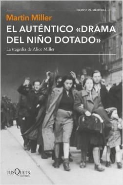 portada_el-autentico-drama-del-nino-dotado_martin-miller_201507081744